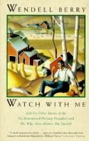 Cover of: Watch with me | Wendell Berry