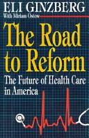 Cover of: The road to reform | Eli Ginzberg