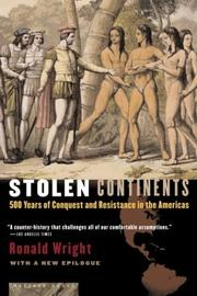 Stolen Continents: 500 Years of Conquest and Resistance in the Americas