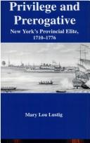 Cover of: Privilege and prerogative | Mary Lou Lustig