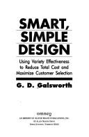 Cover of: Smart, simple design | G. D. Galsworth