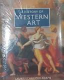 Cover of: history of Western art | Laurie Adams