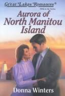 Cover of: Aurora of North Manitou Island