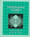 Cover of: Interpersonal conflict | Joyce L. Hocker