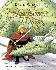 Cover of: The loathsome dragon | David Wiesner