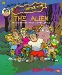 Cover of: LC and The Critter Kids: The Alien