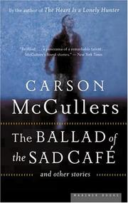 Cover of: The ballad of the sad café and other stories