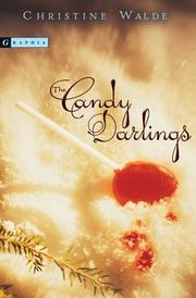 Cover of: The Candy Darlings | Christine Walde