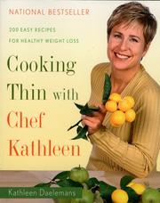 Cover of: Cooking Thin With Chef Kathleen | Kathleen Daelemans