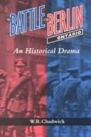 Cover of: The battle for Berlin, Ontario