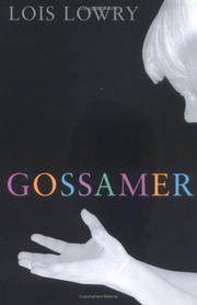 Cover of: Gossamer | Lois Lowry