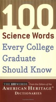 Cover of: 100 science words every college graduate should know |