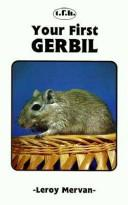 Cover of: Your first gerbil