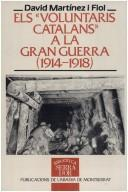 "Cover of: Els ""voluntaris catalans"" a la Gran Guerra (1914-1918)"