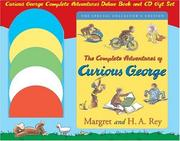 Cover of: Curious George Complete Adventures | H.A. and Margret Rey