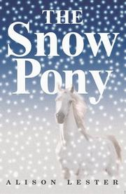 Cover of: The Snow Pony | Alison Lester