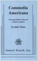 Cover of: Commedia Americana: Commedia dell'arte plays for a modern audience