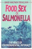 Cover of: Food, sex, and salmonella