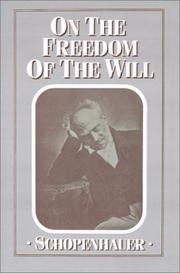 Cover of: On the freedom of the will | Arthur Schopenhauer