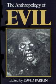 Cover of: The Anthropology of Evil | David Parkin