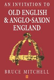 Cover of: invitation to Old English and Anglo-Saxon England | Mitchell, Bruce