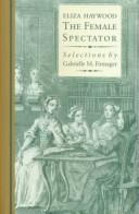 The female spectator by Eliza Fowler Haywood