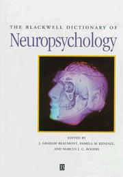 The Blackwell dictionary of neuropsychology