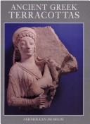 Cover of: Ancient Greek terracottas | C. E. Vaphopoulou-Richardson