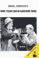 Cover of: Israel Horovitz's Park your car in Harvard Yard