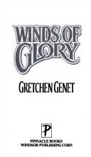 Cover of: Winds of glory | Gretchen Genet