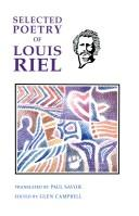 Cover of: The selected poetry of Louis Riel