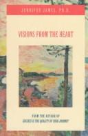 Cover of: Visions from the heart