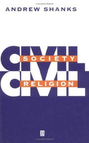 Cover of: Civil society, civil religion | Andrew Shanks