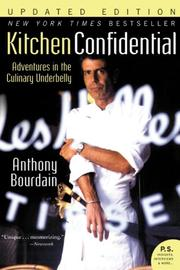 Cover of: Kitchen Confidential Updated Ed: Adventures in the Culinary Underbelly (P.S.)