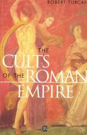 Cover of: The Cults of the Roman Empire (Ancient World (Oxford, England).)