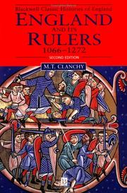 England and its rulers 1066-1272 by M. T. Clanchy