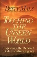 Cover of: Touching the unseen world | Betty Malz