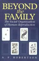 Cover of: Beyond the family