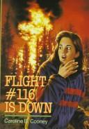 Cover of: Flight #116 is down