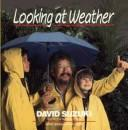 Cover of: Looking at weather