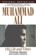 Cover of: Muhammad Ali: his life and times