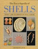 Cover of: The encyclopedia of Shells | Kenneth R. Wye