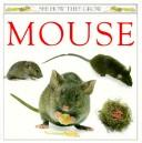 Cover of: Mouse | Barrie Watts