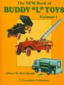 Cover of: new book of Buddy L toys | Albert W. McCollough