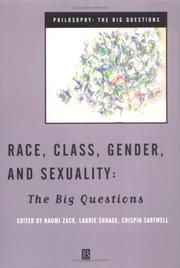 Cover of: Race, Class, Gender and Sexuality | Crispin Sartwell