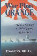 Cover of: War Plan Orange | Edward S. Miller