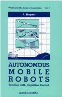 Cover of: Autonomous mobile robots