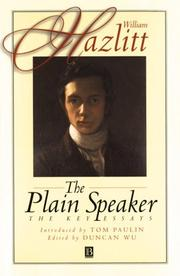 Cover of: The plain speaker: opinions on books, men, and things