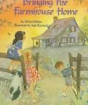 Cover of: Bringing the farmhouse home