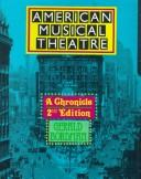 Cover of: American musical theatre | Gerald Bordman